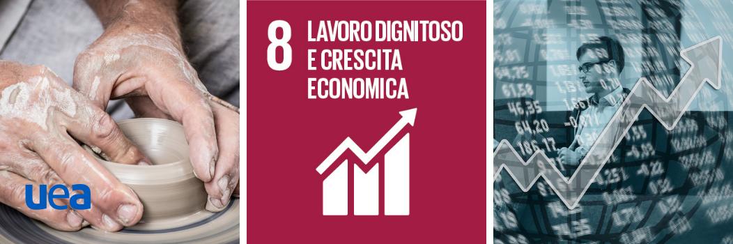Goal 8 | Agenda ONU 2030 ONU | Lavoro dignitoso e crescita economica