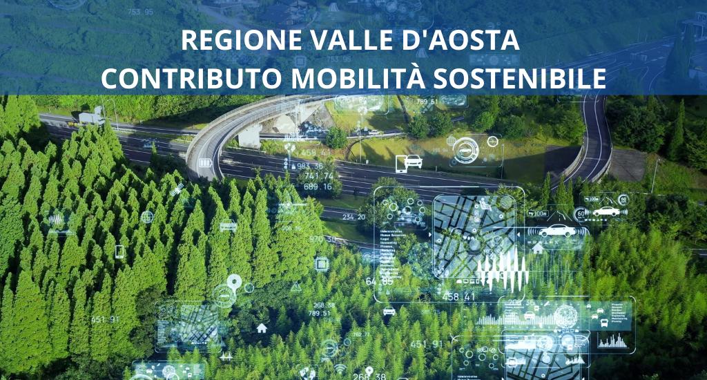 Valle d'Aosta, finanziamento a fondo perduto per la mobilità sostenibile