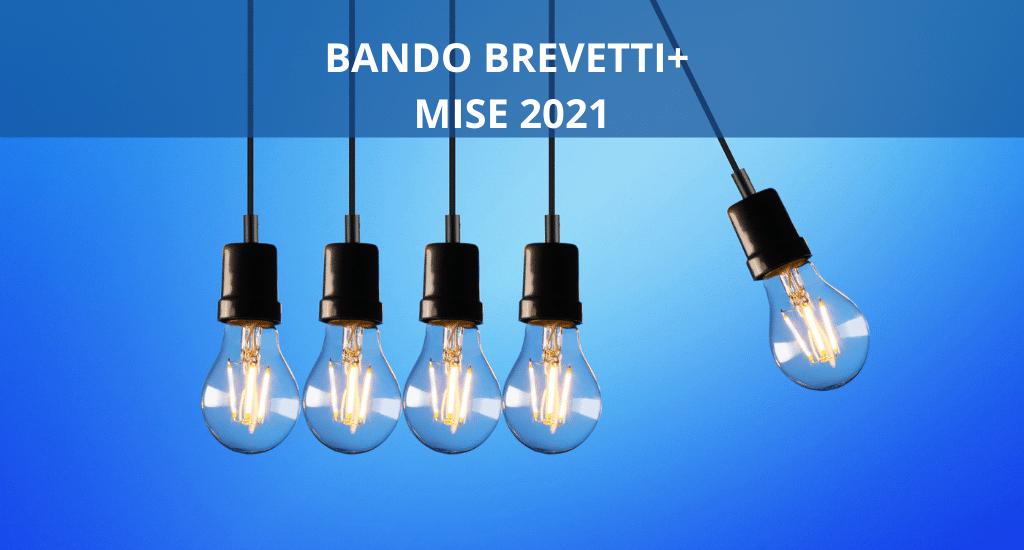 Bando Brevetti+, MISE 2021