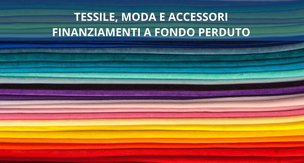 Finanziamenti a fondo perduto per tessile, moda e accessori